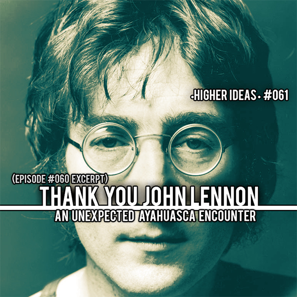 Ayahuasca John Lennon