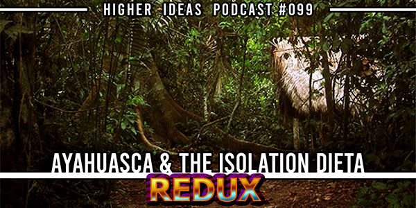 Higher Ideas Podcast #99